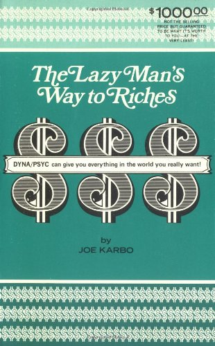 The-lazy-mans-way-to-riches